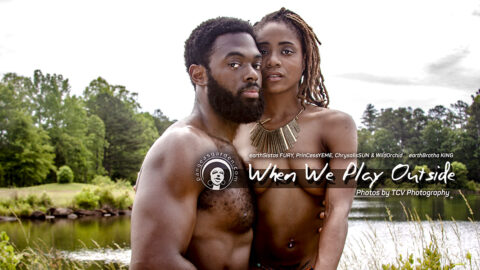 earthSistas, earthBrotha and when we play outside…